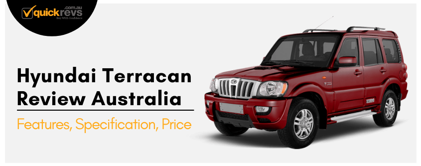 Hyundai Terracan Review Australia | Features, Specification, Price