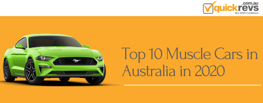 Top 10 Muscle Cars in Australia in 2020