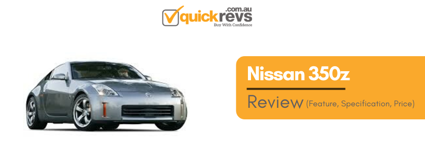 Nissan 350z: Review, Specification, Price