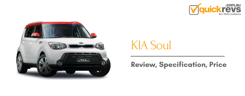 KIA Soul: Review, Specification, Price
