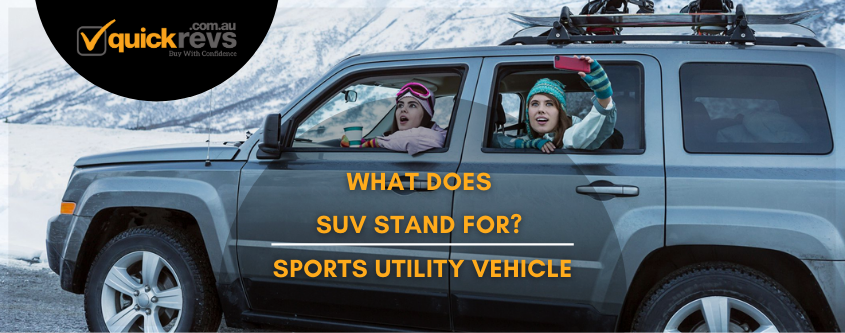 What Does SUV Stand For? | Sports Utility Vehicle