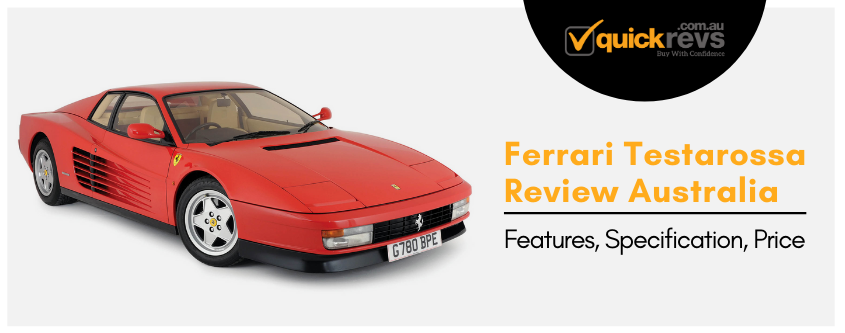 Ferrari Testarossa Review Australia | Features, Specification, Price