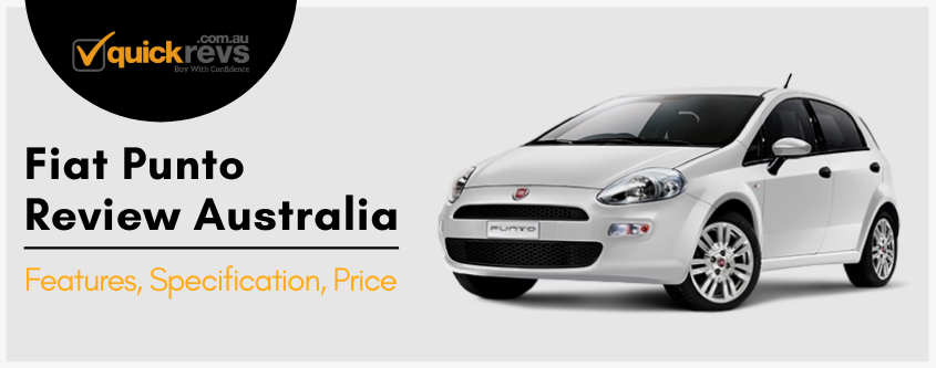 Fiat Punto Review Australia | Features, Specification, Price