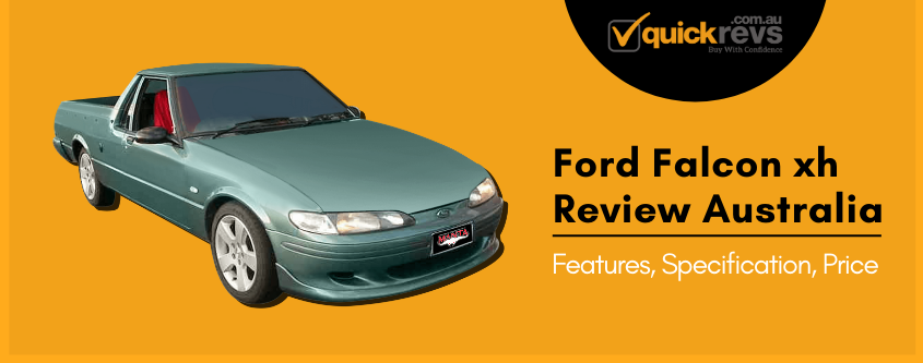 Ford Falcon xh Review Australia | Features, Specification, Price