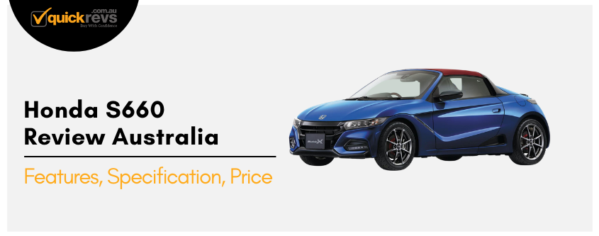 Honda S660 Review Australia | Features, Specification, Price