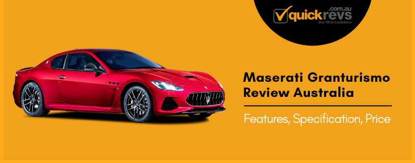 Maserati Granturismo Review Australia | Features, Specification, Price