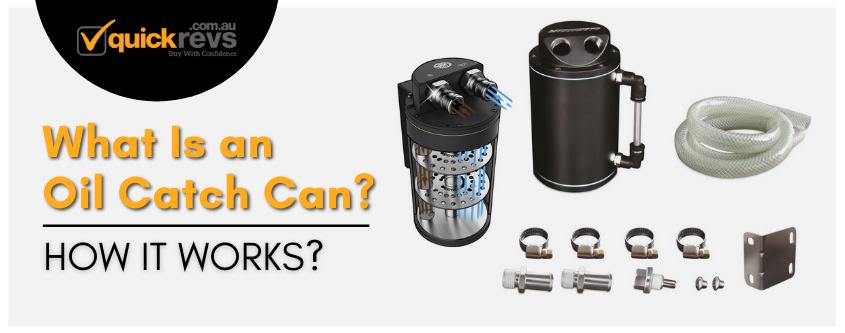 What Is an Oil Catch Can? | How it Works? | QR