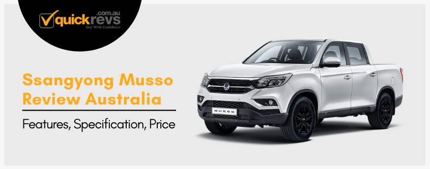 ssangyong musso Review Australia | Features, Specification, Price