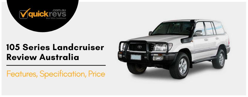 105 Series Landcruiser Review Australia