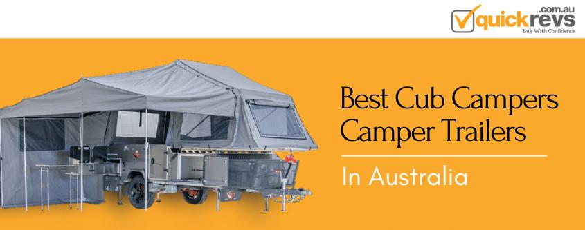 Best Cub Campers Camper Trailers Australia
