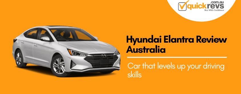 Hyundai Elantra Review Australia | Car that levels up your driving skills