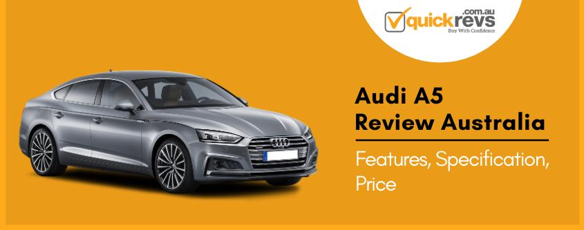 Audi A5 Review Australia