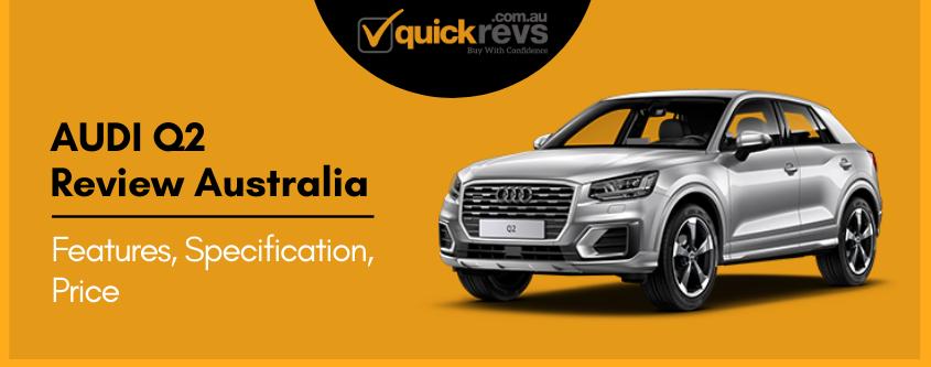 Audi Q2 Review Australia