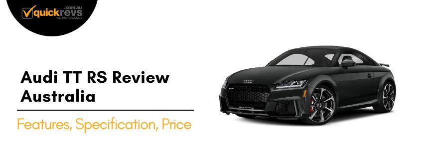 Audi TT RS Review Australia