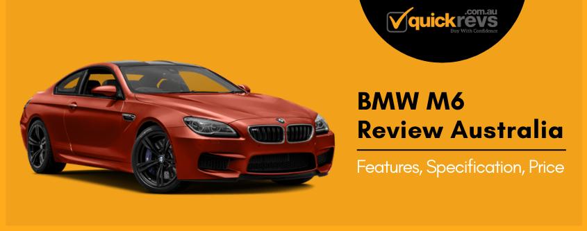 BMW M6 Review Australia