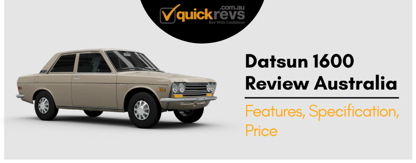 Datsun 1600 Review Australia