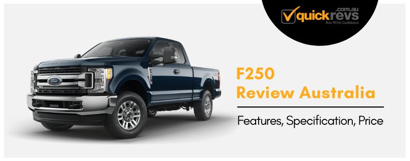 F250 Review Australia