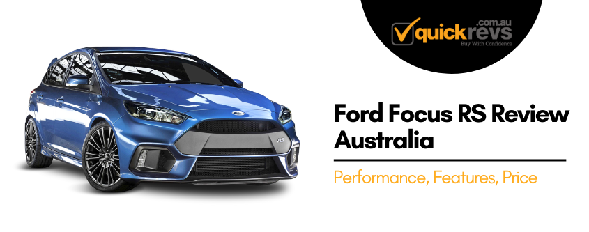 Ford Focus RS Review Australia