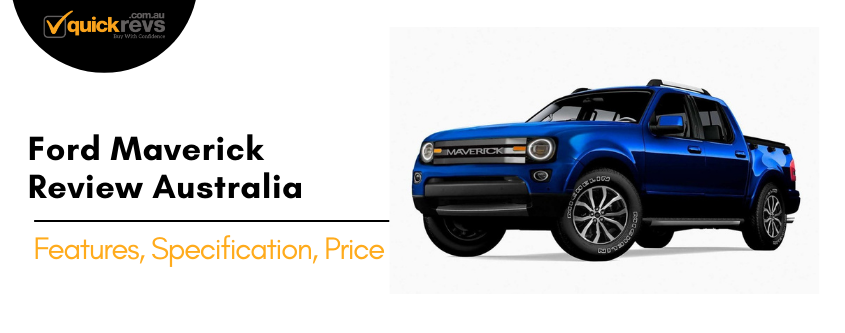 Ford Maverick Review AUSTRALIA
