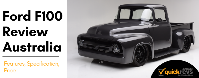 Ford f100 Review Australia
