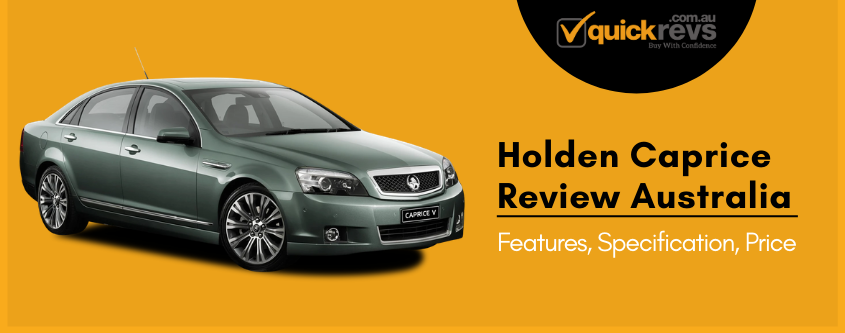 Holden Caprice Review Australia