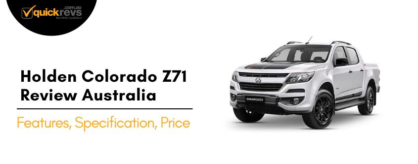 Holden Colorado Z71 Review Australia