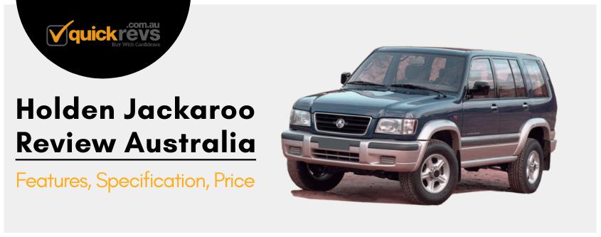 Holden Jackaroo Review Australia