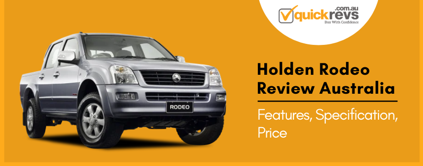 Holden Rodeo Review Australia | Features & Specifications
