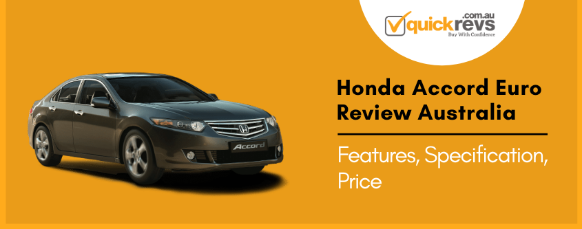 Honda Accord Euro Review Australia