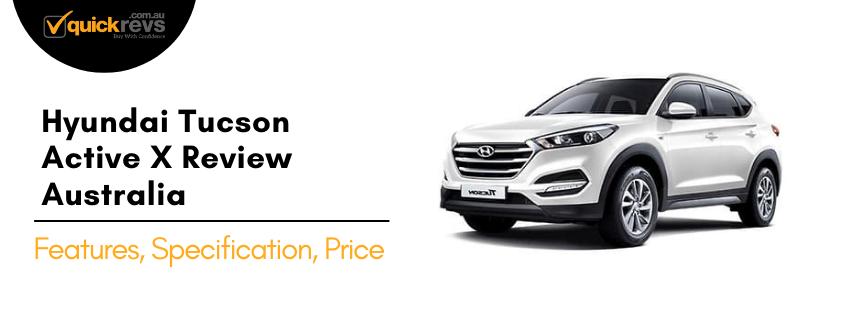 Hyundai Tucson Active X Review Australia