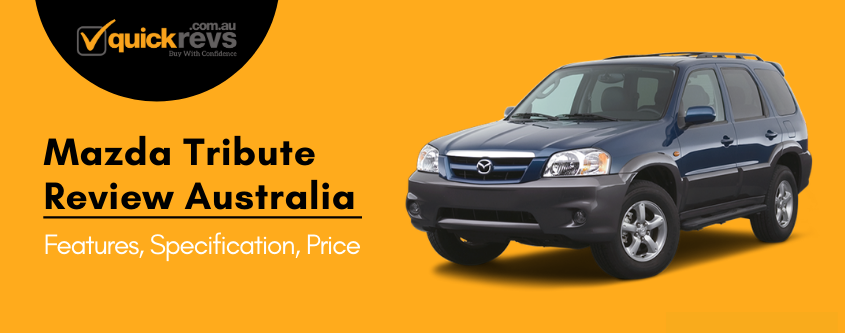 Mazda Tribute Review Australia