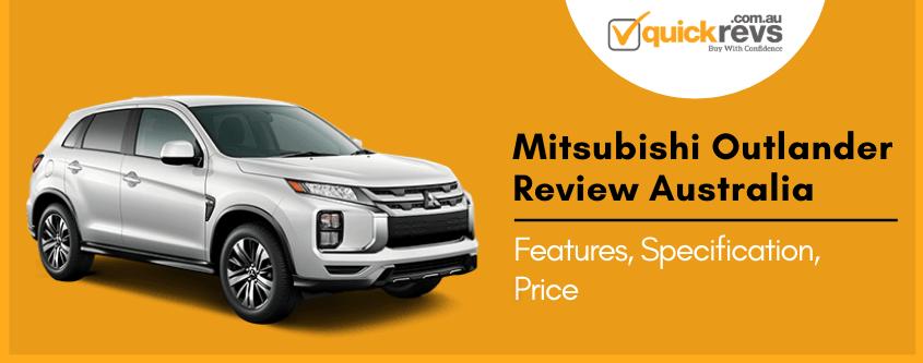 Mitsubishi Outlander Review Australia