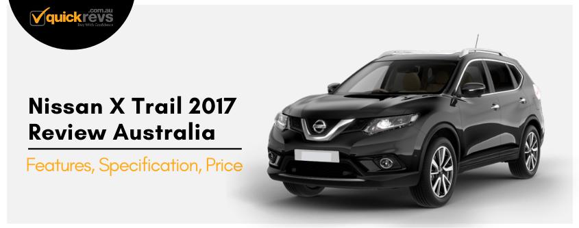 Nissan X Trail 2017 Review Australia