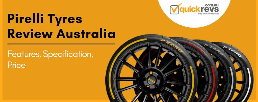 Pirelli Tyres Review Australia