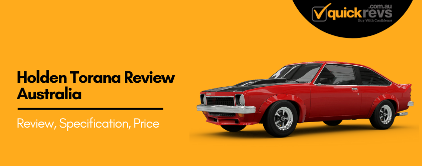 Holden Torana Review Australia | Pros Cons, Specification & Price