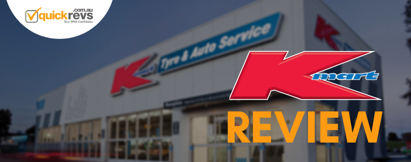 Kmart Tyre Review | Best Auto Service Specialists in Australia