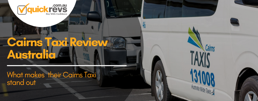 Cairns Taxi Review Australia