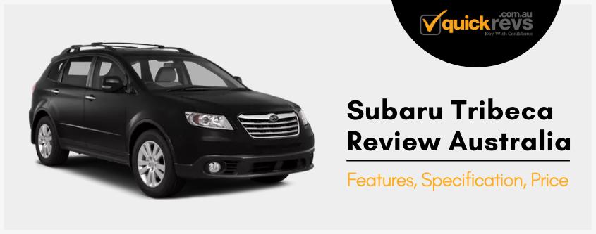 Subaru Tribeca Review Australia