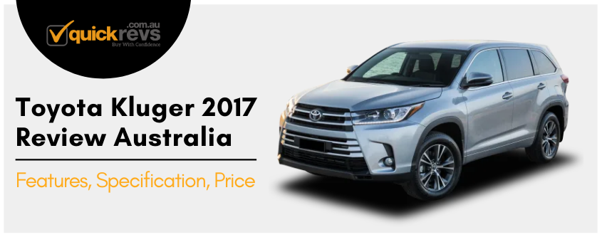 Toyota Kluger 2017 Review Australia