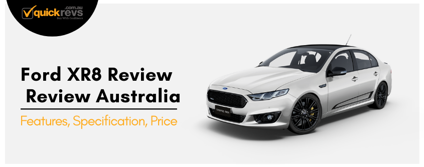 XR8 Review Australia Features Specification Price