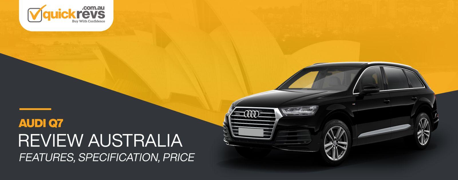 Audi Q7 Review Australia