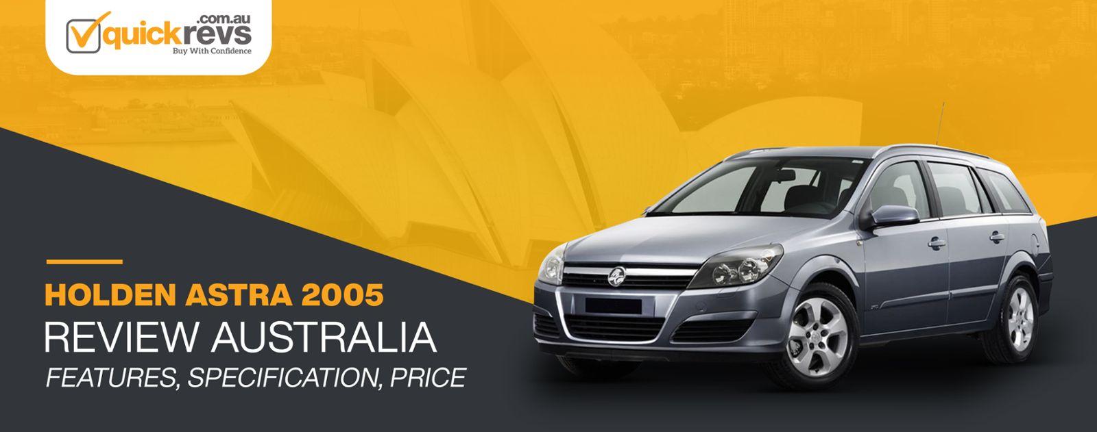 Holden Astra 2005 Review Australia