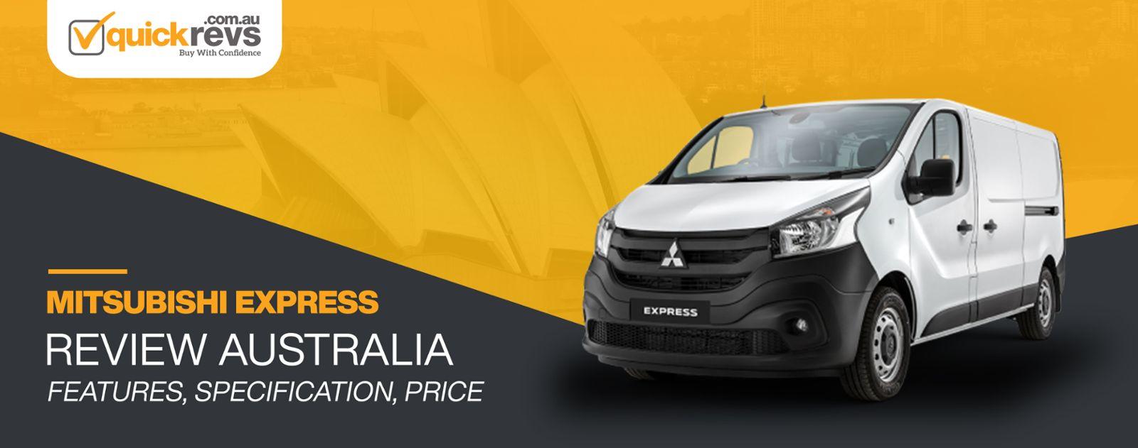 Mitsubishi Express Review Australia
