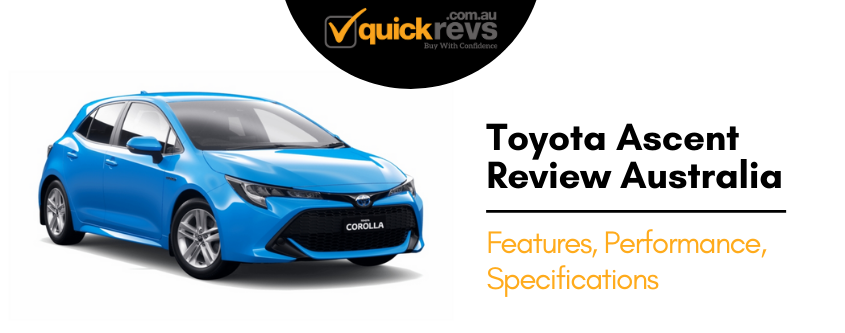Toyota Corolla Ascent Review Australia | Features, Specification, Interior